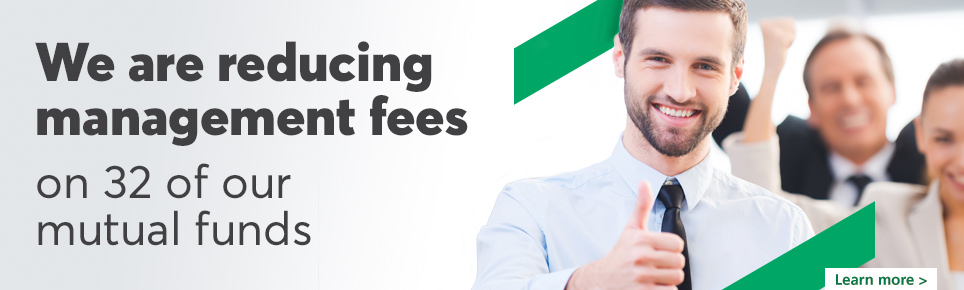We are reducing management fees on 32 of our mutual funds.